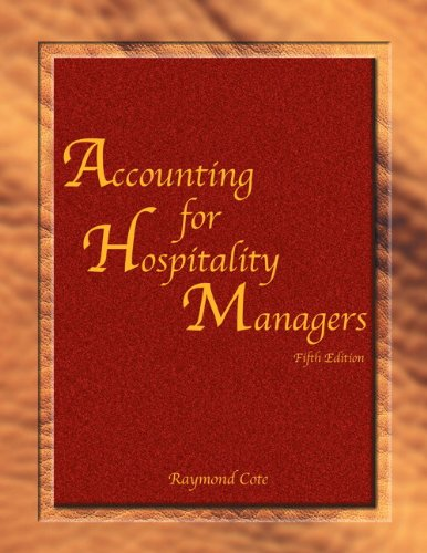 Accounting for Hospitality Managers with Answer Sheet: Raymond Cote; American