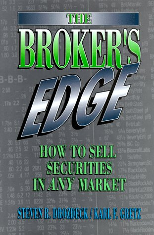 9780133110449: The Broker's Edge: How to Sell Securities in Any Market (Prentice-Hall Career & Personal Development)