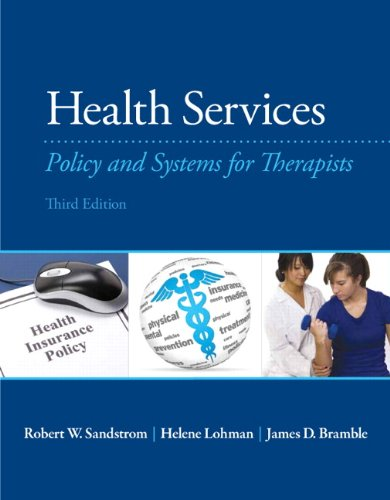 9780133110616: Health Services: Policy and Systems for Therapists (3rd Edition)