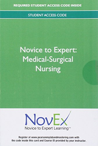 9780133112290: NovEx Medical Surgical Nursing -- Access Card (Novice to Expert Series)