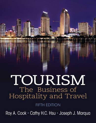 9780133113532: Tourism: The Business of Hospitality and Travel (5th Edition)