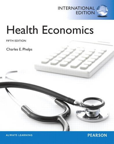 9780133114386: Health Economics Pie No Us Sale