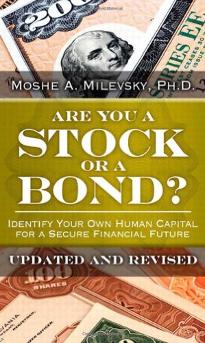 9780133115291: Are You a Stock or a Bond?: Identify Your Own Human Capital for a Secure Financial Future, Updated and Revised
