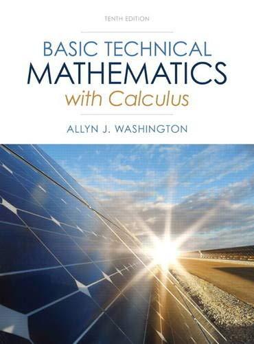 Basic Technical Mathematics with Calculus (10th Edition): Washington, Allyn J.