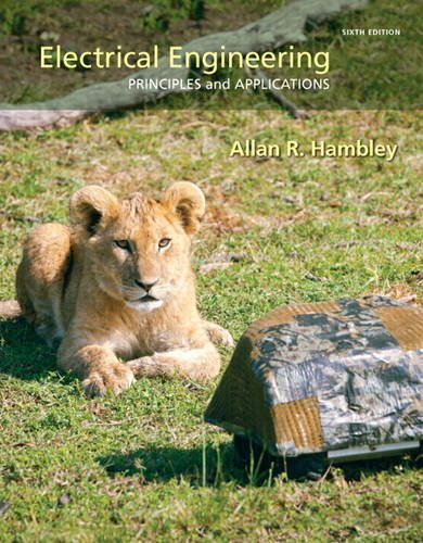 9780133116649: Electrical Engineering: Principles & Applications (6th Edition)