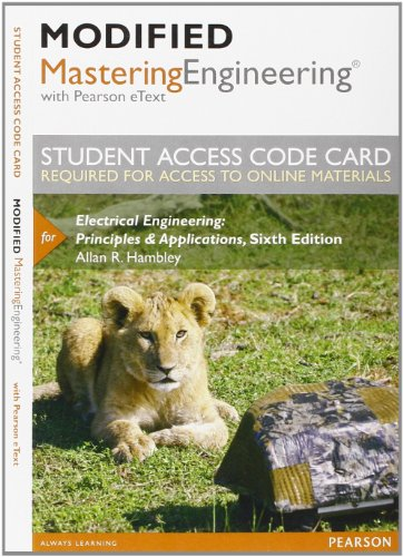 9780133117080: Modified MasteringEngineering with Pearson eText -- Access Card -- for Electrical Engineering: Principles & Applications (6th Edition)