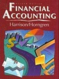 Financial Accounting (Prentice Hall Series in Accounting): Walter T. Harrison,