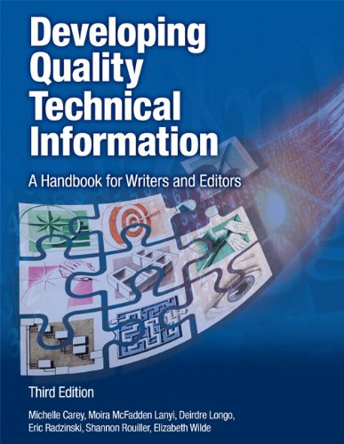 9780133118971: Developing Quality Technical Information: A Handbook for Writers and Editors