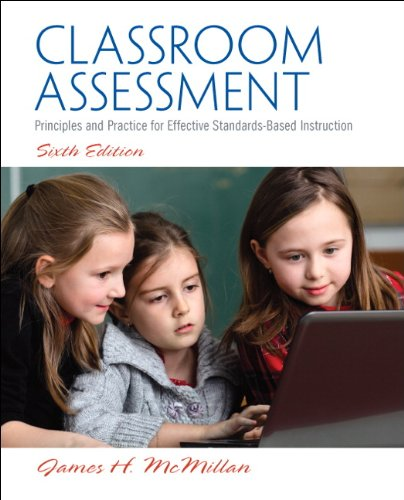9780133119428: Classroom Assessment: Principles and Practice for Effective Standards-Based Instruction