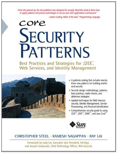 9780133119763: Core Security Patterns: Best Practices and Strategies for J2EE, Web Services, and Identity Management (Sun Core Series)