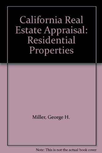 9780133120677: California Real Estate Appraisal: Residential Properties
