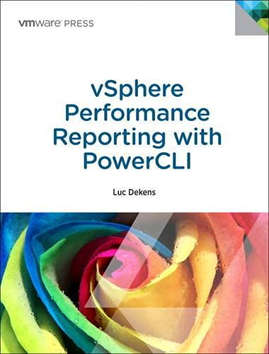 9780133121452: vSphere Performance Reporting with PowerCLI: Automating vSphere Performance Reports (VMware Press Technology)
