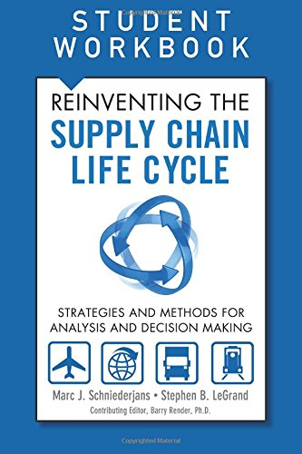 9780133122183: Reinventing the Supply Chain Life Cycle, Student Workbook (FT Press Operations Management)