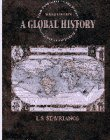 9780133122572: A Global History: World to 1500 AND World Since 1500: Prehistory to the Present