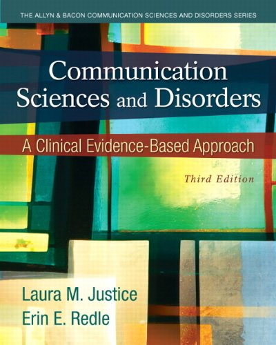 9780133123715: Communication Sciences and Disorders: A Clinical Evidence-Based Approach (3rd Edition)