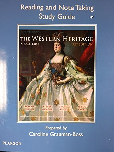 9780133124651: The Western Heritage Since 1300 AP* Edition (11th Edition) - Reading and Note Taking Study Guide