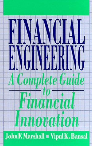 9780133125887: Financial Engineering: A Complete Guide to Financial Innovation