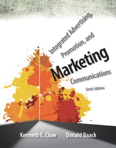 9780133126242: Integrated Advertising, Promotion, and Marketing Communications (6th Edition)