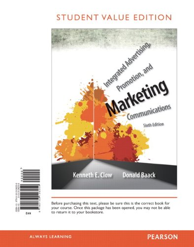 9780133126259: Integrated Advertising, Promotion, and Marketing Communications, Student Value Edition (6th Edition)