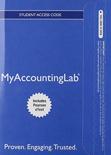 New Myaccountinglab With Pearson Etext -- Standalone: Arens, Alvin A;