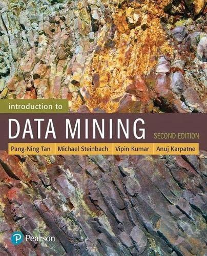 9780133128901: INTRO TO DATA MINING REV/E 2/E