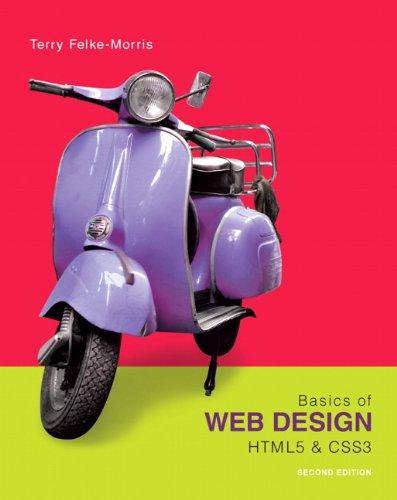 9780133128918: Basics of Web Design: HTML5 & CSS3