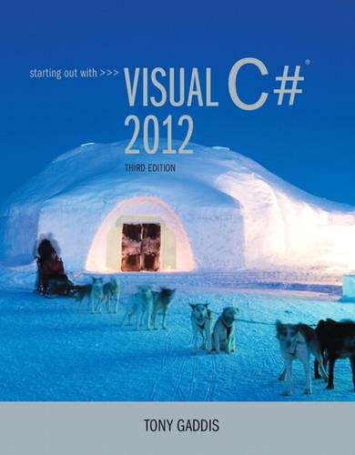 9780133129458: Starting out with Visual C# 2012 (with CD-Rom) (3rd Edition)