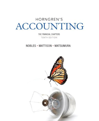 9780133129540: Horngren's Accounting, The Financial Chapters and NEW MyAccountingLab with eText -- Access Card Package (10th Edition)