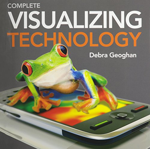9780133130157: Visualizing Technology, Complete with bound-in Student CD Plus IT Simulations CD