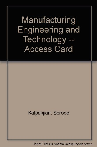 9780133131109: Manufacturing Engineering and Technology -- Access Card