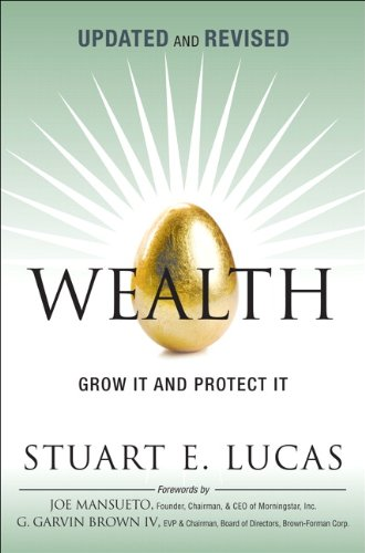 9780133132816: Wealth: Grow It and Protect It, Updated and Revised