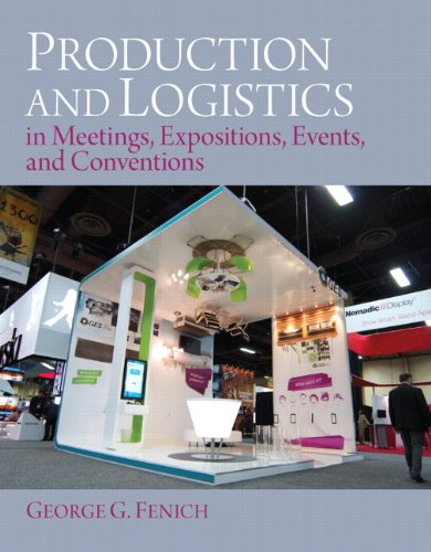 9780133139464: Production and Logistics in Meeting, Expositions, Events and Conventions