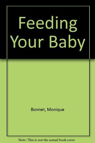 9780133140477: Feeding Your Baby