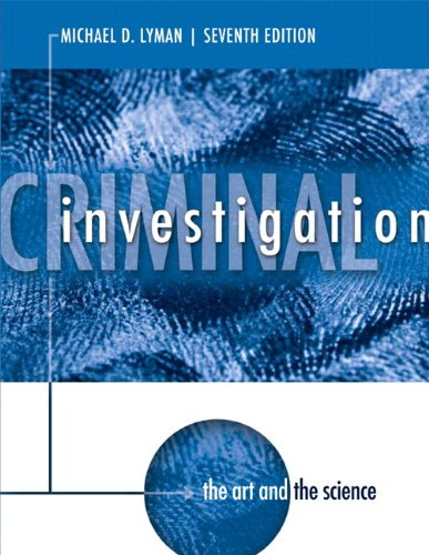 9780133140682: Criminal Investigation: The Art and the Science Plus MyCJLab with Pearson eText -- Access Card Package (7th Edition)