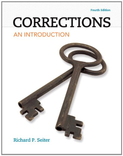 Corrections: An Introduction Plus MyCJLab with Pearson eText -- Access Card Package (4th Edition): ...