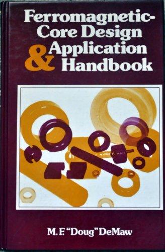 9780133140880: Ferromagnetic-Core Design and Application Handbook