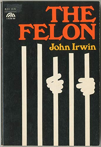 9780133142372: The Felon (Spectrum Books)