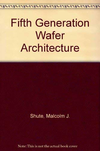 9780133142389: Fifth Generation Wafer Architecture