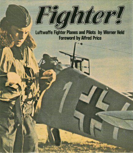 9780133142600: Fighter!: Luftwaffe Fighter Planes and Pilots