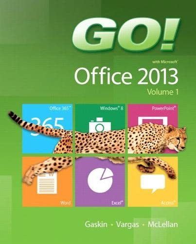 9780133142662: Go! with Office 2013, Volume 1