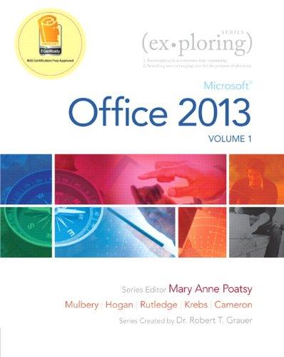 9780133142679: Exploring Microsoft Office 2013, Volume 1 (Exploring for Office 2013)