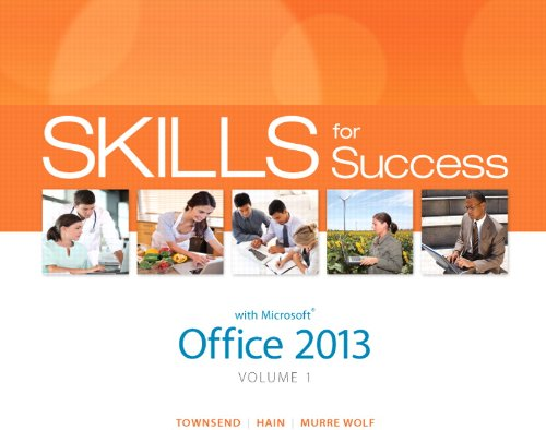 9780133142686: Skills for Success with Office 2013 Volume 1