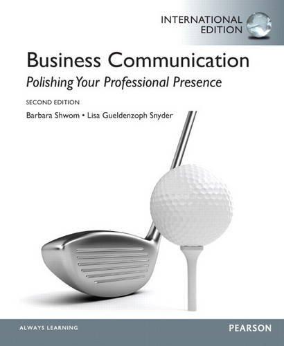 9780133142709: Business Communication: Polishing Your Professional Presence
