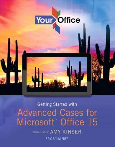 9780133143294: Your Office: Advanced Problem Solving Cases for Microsoft Office 2013 (Your Office for Office 2013)