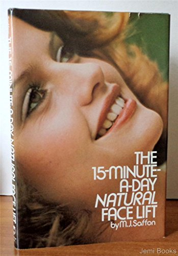 9780133144017: Fifteen Minutes a Day Natural Facelift