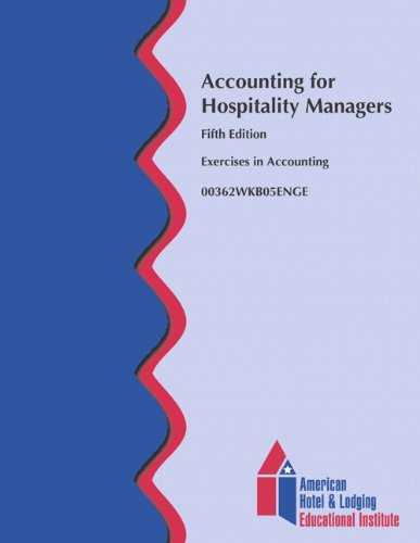 9780133144406: Accounting for Hospitality Managers Workbook (AHLEI) (5th Edition) (AHLEI - Hospitality Accounting / Financial Management)