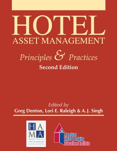9780133144451: Hotel Asset Management: Principles and Practices with Answer Sheet (AHLEI) (2nd Edition) (AHLEI - Hospitality Accounting / Financial Management)