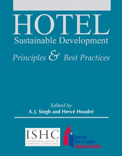9780133144468: Hotel Sustainable Development: Principles & Best Practices