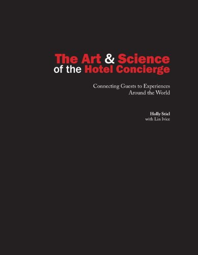 9780133144475: The Art and Science of the Hotel Concierge