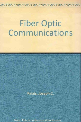 9780133145274: Fiber Optic Communications